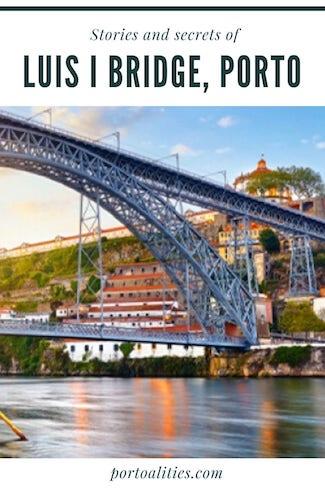everything about luis bridge porto