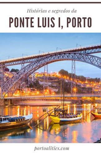 historia ponte luis i porto