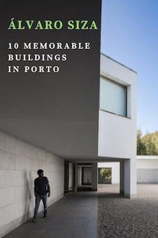 best alvaro siza buildings porto