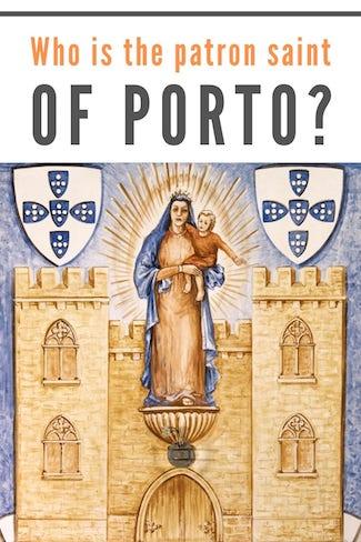 our lady vandoma patron saint porto