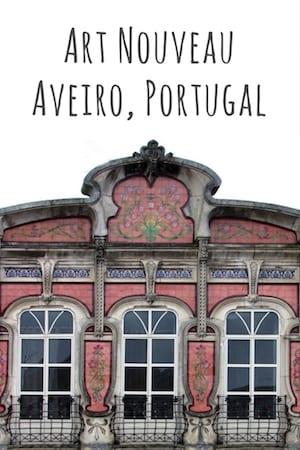 complete guide art nouveau aveiro portugal