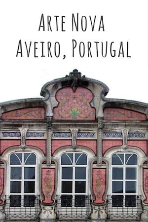 guia completo arte nova aveiro portugal bate volta porto
