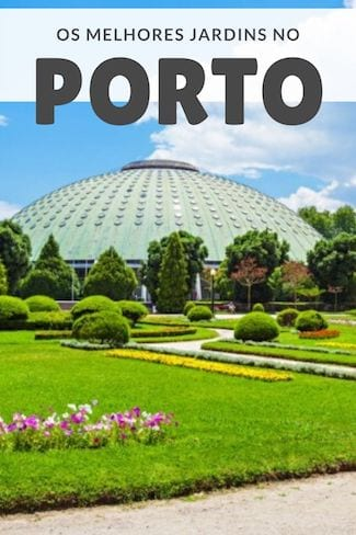 melhores jardins porto