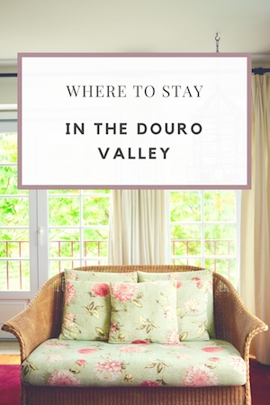 WHERE STAY DOURO VALLEY TOP HOTELS