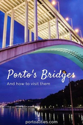 how to visit porto bridges