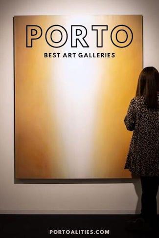 list art galleries porto portugal