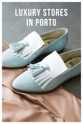 luxury stores porto fashion shoes wines jewelry