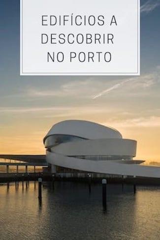 edificios porto portugal arquitetura contemporanea