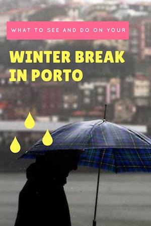 what to do porto winter days
