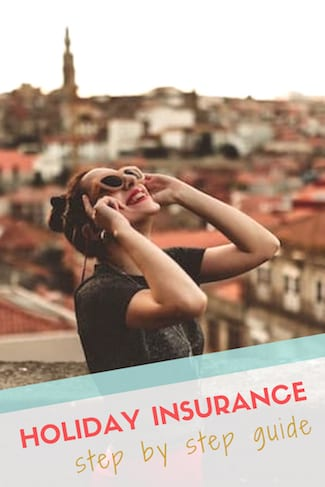 step by step guide holiday insurance