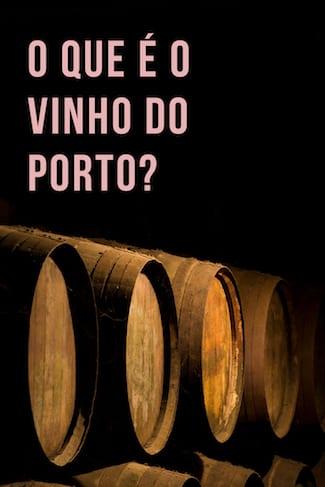 tipos vinho porto guia definicoes principais