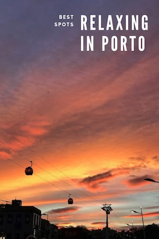 best spots relaxing porto beautiful city sunset