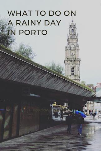 best activities rainy day porto