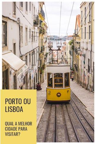 melhor cidade para visitar porto ou lisboa