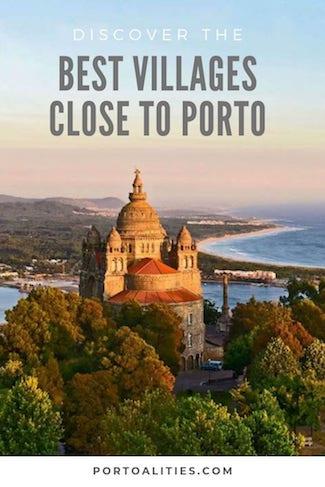 discover best villages near porto viana castelo