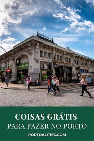 melhores coisas gratis para fazer porto portugal visitar mercado bolhao