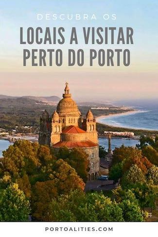 melhores locais visitar perto porto portugal