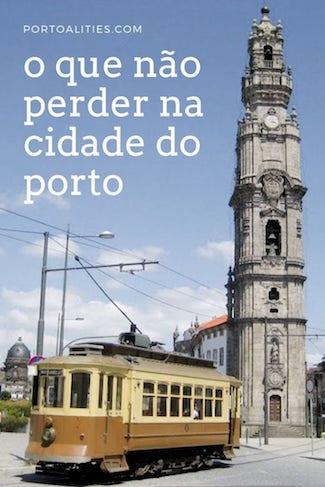 o que nao perder cidade porto portugal torre clerigos bondinho