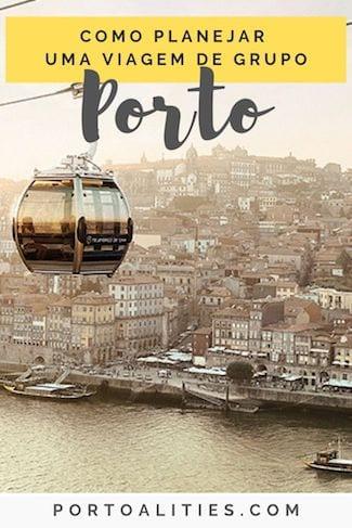 como planejar viagem grupo porto portugal
