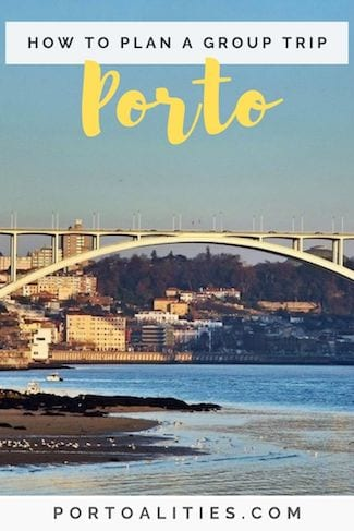how plan group trip porto portugal