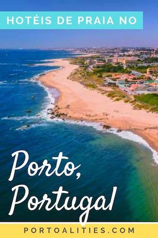 melhores hoteis praia porto portugal leca palmeira