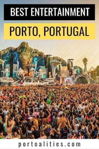 best entertainment porto music festival