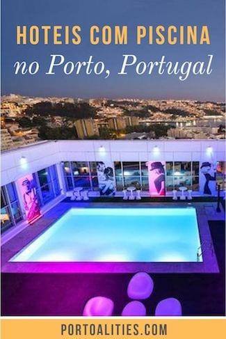 melhores hoteis porto com piscina