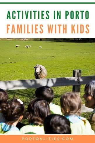 activities porto for families with children
