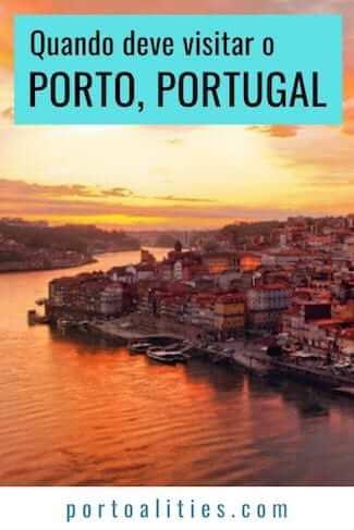 quando deve visitar porto portugal