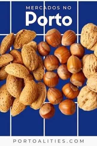 amendoas avelas nozes mercados porto