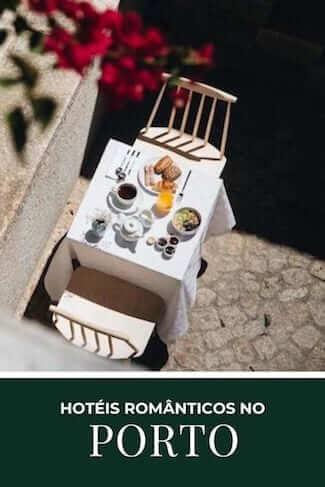 lista melhores hoteis romanticos porto esplanada cafe manha