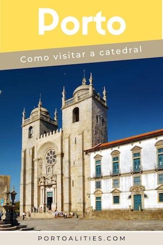 como visitar catedral porto portugal