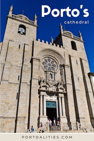 how to visit porto cathedral