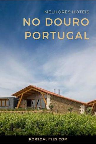 melhores hoteis douro portugal