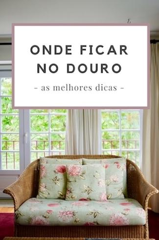 onde ficar douro portugal melhores hoteis