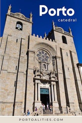 tudo sobre catedral porto portugal