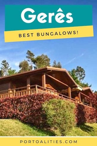 best bungalows geres northern portugal