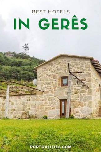 best hotels geres national park portugal