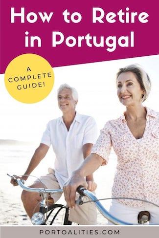complete guide retire in portugal