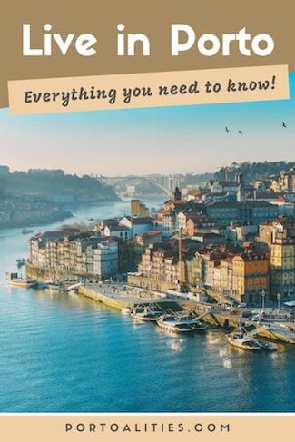 everything you need to know to live in porto